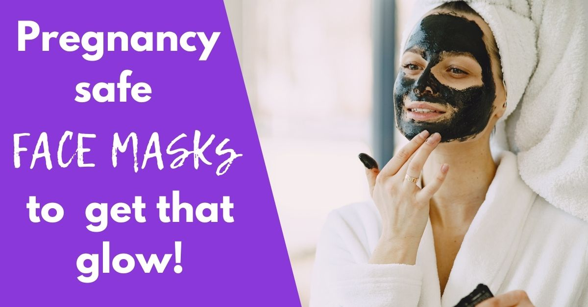 The Top 9 Organic Face Masks during Pregnancy