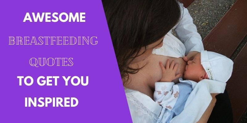 Inspirational Quotes for Breastfeeding Moms