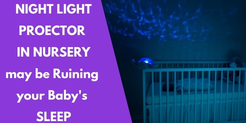 Do Light Projectors Help Babies Sleep