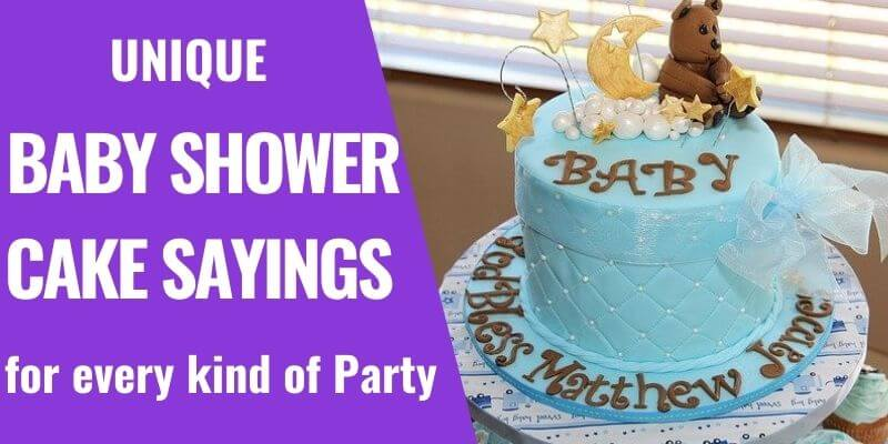 180+ Unique Baby Shower Cake Sayings for All Kind of Theme
