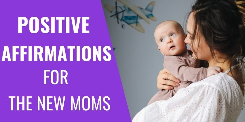 Positive Postpartum Affirmations for New Moms + Printable